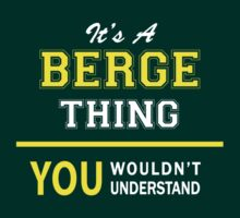 It's A BERGE thing, you wouldn't understand !! by satro