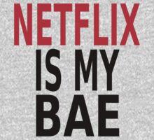 Netflix Is My Bae by coolfuntees