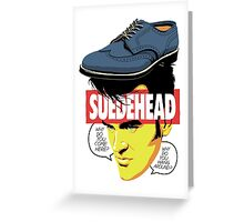 Suede Head Greeting Card