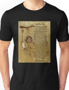 """""""Live Your Life""""  by Chief Tecumseh dream catcher Unisex T-Shirt"""