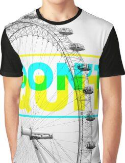 Don't quit Graphic T-Shirt