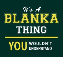 It's A BLANKA thing, you wouldn't understand !! by satro