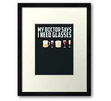 My doctor says I need glasses Framed Print