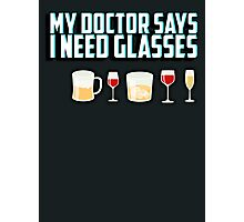 My doctor says I need glasses Photographic Print