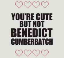 Cute but not Benedict Cumberbatch - life ruiner by Susanna Olmi