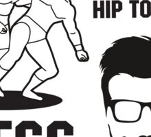 More hip tosses, less hip tossers Sticker