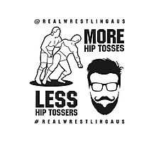 More hip tosses, less hip tossers Photographic Print