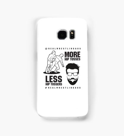 More hip tosses, less hip tossers Samsung Galaxy Case/Skin