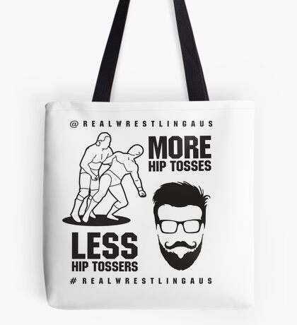 More hip tosses, less hip tossers Tote Bag