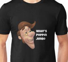 What's poppin jimbo meme Unisex T-Shirt
