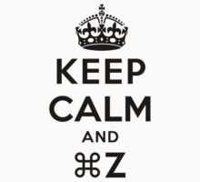Keep Calm Geeks: Command Z Kids Clothes