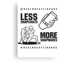 Less Snapchats, More Snapmares Canvas Print