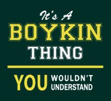 It's A BOYKIN thing, you wouldn't understand !! by satro