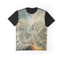 You May Entertain Angels Graphic T-Shirt