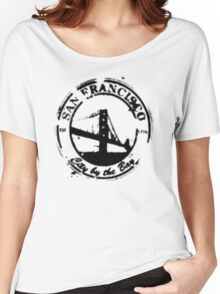 San Francisco - City By The Bay - Grunge Vintage Retro T-Shirt Women's Relaxed Fit T-Shirt