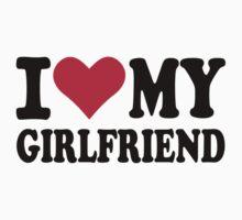 I love my girlfriend by Designzz