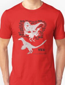 Just say NO to unfeathered non-avialan maniraptoran theropod dinosaurs T-Shirt