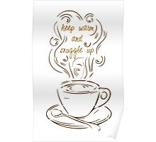 Snuggle Up Poster