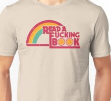 Read A Fvcking Book Unisex T-Shirt