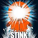The Stink. by J.C. Maziu