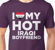 I Love My Hot Iraqi Boyfriend Unisex T-Shirt