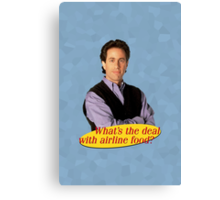What's The Deal... Canvas Print