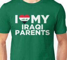 I Love My Iraqi Parents Unisex T-Shirt