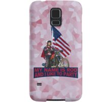 My Name Is Rod Samsung Galaxy Case/Skin