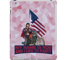 My Name Is Rod iPad Case/Skin