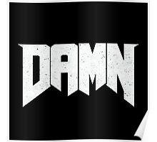 Doomed - DAMN Poster
