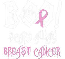 Boo Scare Away Breast Cancer T-Shirt Photographic Print