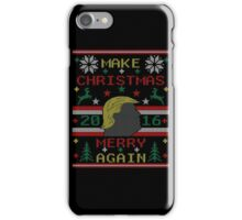 Trump 2016 Make Christmas Merry Again Ugly Christmas Sweater iPhone Case/Skin
