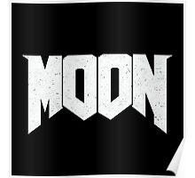 Doomed - MOON Poster