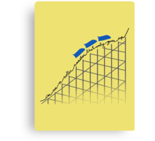 I'm on a roller coaster that only goes up (light shirts) Canvas Print