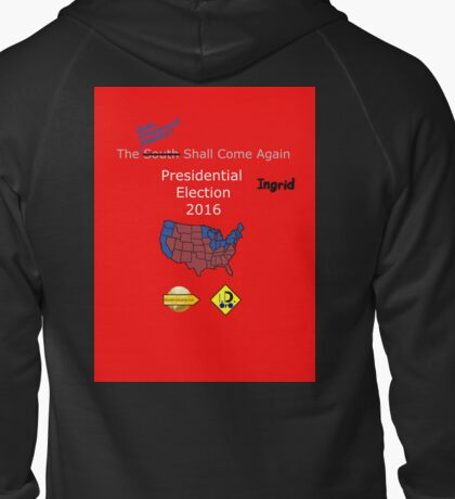 """""""The Union Shall Come Again"""" - Ingrid Zipped Hoodie"""
