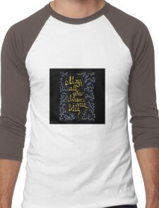 may all your dreams come true hand lettering text Men's Baseball ¾ T-Shirt