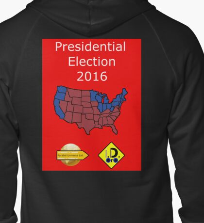 2016 Presidential Election Zipped Hoodie