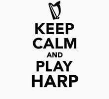 Keep calm and Play Harp Unisex T-Shirt