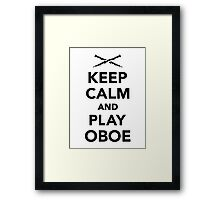 Keep calm and Play Oboe Framed Print