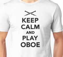 Keep calm and Play Oboe Unisex T-Shirt