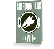 Salamanders XVIII - Warhammer Greeting Card