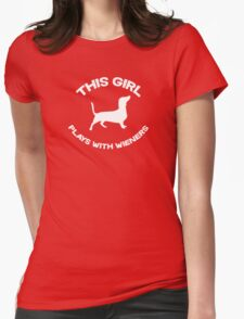 This girl plays with wieners Womens Fitted T-Shirt