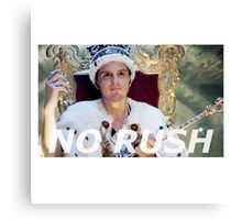 No Rush Canvas Print