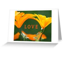 LOVE (with Golden Poppies) Greeting Card