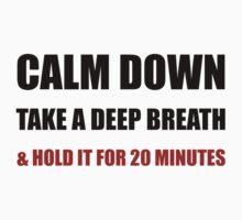 Calm Down Deep Breath Baby Tee