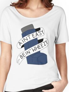 It Aint Easy Bein' Wheezy Women's Relaxed Fit T-Shirt