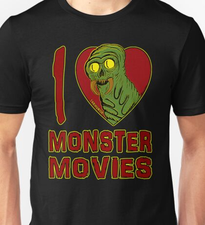 I Love Monster Movies Unisex T-Shirt