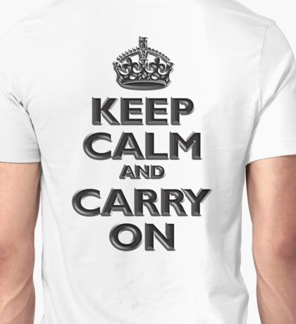 Keep Calm & Carry On, Be British! (Chisel), UK, WW2, WWII, Propaganda Unisex T-Shirt