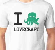 I ❤️  Lovecraft Unisex T-Shirt