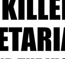 Vegetarians Eat Bacon Sticker